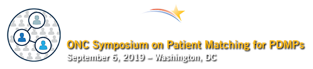 ONC Symposium on Patient Matching and the Interoperability of Prescription Data for PDMPs